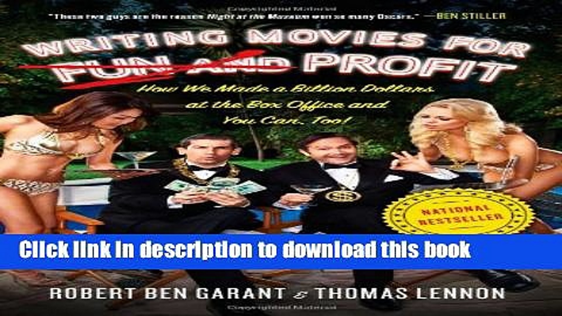 [Free] Writing Movies for Fun and Profit: How We Made a Billion Dollars at the Box Office and You