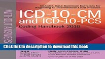 [Popular Books] ICD-10-CM and ICD-10 PCS Coding Handbook, without Answers, 2016 Rev. Ed. Full Online