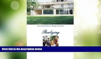 Must Have  How to Buy a Home Using a Va Loan: What Every Home Buyer Should Know  READ Ebook Full