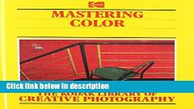 Download The Kodak Library of Creative Photography: Mastering Color [Online Books]