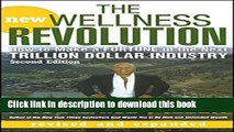 [Popular Books] The New Wellness Revolution: How to Make a Fortune in the Next Trillion Dollar