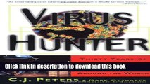 [PDF] Virus Hunter: Thirty Years of Battling Hot Viruses Around the World Download Online