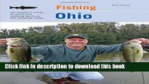 [Popular Books] Fishing Ohio: An Angler s Guide To Over 200 Fishing Spots In The Buckeye State