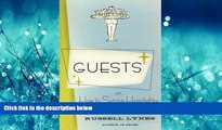 Online eBook Guests: Or, How to Survive Hospitality: The Classic Guidebook