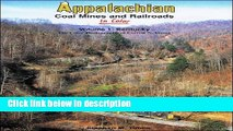 [PDF] Appalachian Coal Mines   Railroads in Color, Vol. 1, Kentucky: The Color Photography of