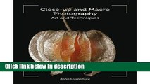 Download Close-Up and Macro Photography: Art and Techniques (Paperback) - Common Full Online