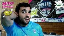 Mirko Popovic, nouvel avHandger billérois, revient avec nous sur sa prépa