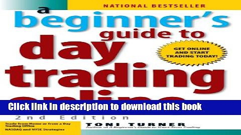[Popular] A Beginner s Guide To Day Trading Online Paperback Free