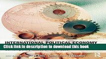 [Popular] International Political Economy in the 21st Century: Contemporary Issues and Analyses
