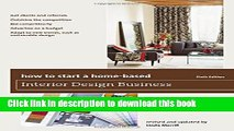 [Read PDF] How to Start a Home-Based Interior Design Business (Home-Based Business Series) Ebook