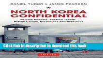 [Popular] North Korea Confidential: Private Markets, Fashion Trends, Prison Camps, Dissenters and