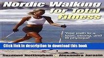[Popular Books] Nordic Walking for Total Fitness Full Online