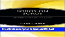 [Popular] Soros on Soros: Staying Ahead of the Curve Kindle Free