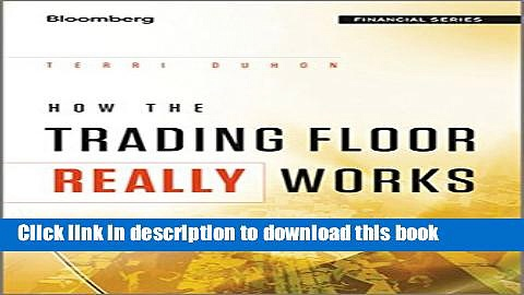 [Popular] How the Trading Floor Really Works Kindle Free