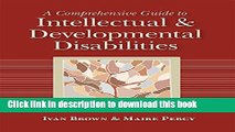 [Popular Books] A Comprehensive Guide to Intellectual and Developmental Disabilities Free Online