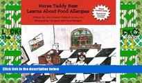 Big Deals  Nurse Teddy Bear Learns About Food Allergies: Learn about food allergies in a school