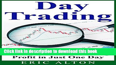 [Popular] Day Trading: The Guide to Generating Profit in Just One Day Hardcover Online