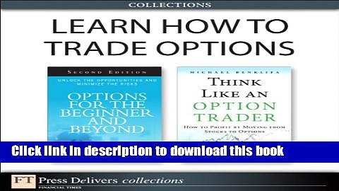 [Popular] Learn How to Trade Options (Collection) Kindle Collection