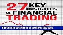 [Popular] Financial Trading: 27 Key Insights of Successful Financial Trading Kindle Collection