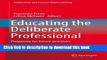 [Popular] Educating the Deliberate Professional: Preparing for future practices Paperback Online