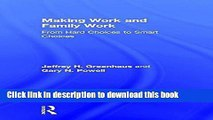 [Popular] Making Work and Family Work: From hard choices to smart choices Kindle Online