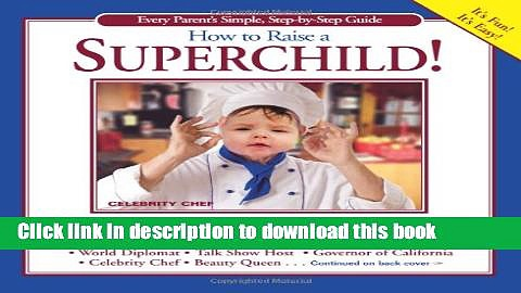 Books How to Raise a SuperChild Full Download