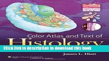 [Popular Books] Color Atlas and Text of Histology Full Online