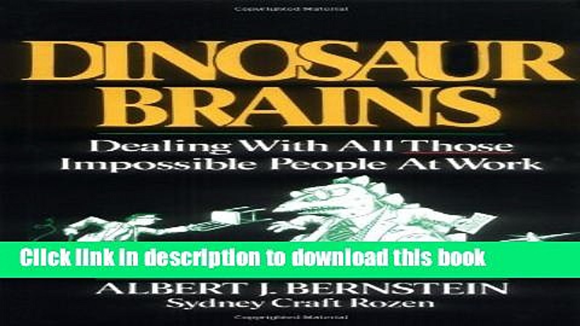 Popular Dinosaur Brains Dealing With All Those Impossible People At Work Kindle Free Video Dailymotion
