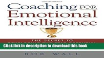 [Popular] Coaching for Emotional Intelligence: The Secret to Developing the Star Potential in Your