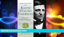 behold  Meditations of Ralph Waldo Emerson (Meditations (Wilderness))