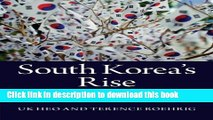 South Korea s Rise: Economic Development, Power, and Foreign Relations For Free