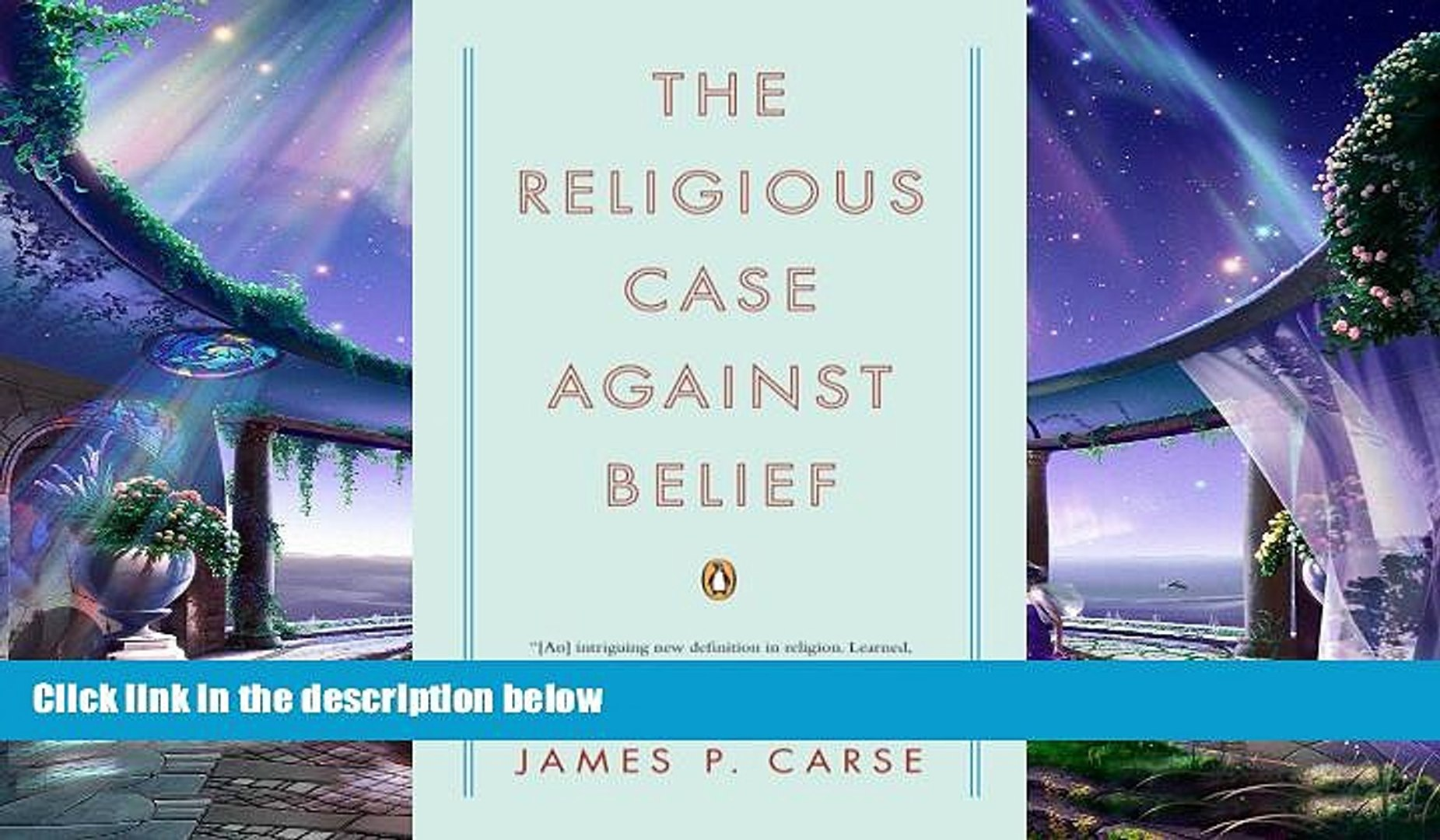 complete  The Religious Case Against Belief