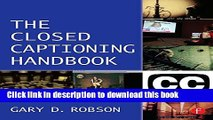 Ebook Closed Captioning Handbook Free Online