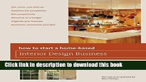[PDF Kindle] How to Start a Home-Based Interior Design Business, 5th (Home-Based Business Series)