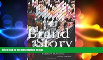 READ book  Brand/Story: Ralph, Vera, Johnny, Billy, and Other Adventures in Fashion Branding