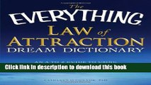 Ebook The Everything Law of Attraction Dream Dictionary: An A-Z guide to using your dreams to