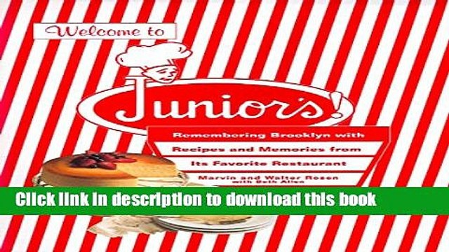 [Popular] Welcome to Junior s! Remembering Brooklyn With Recipes and Memories from Its Favorite