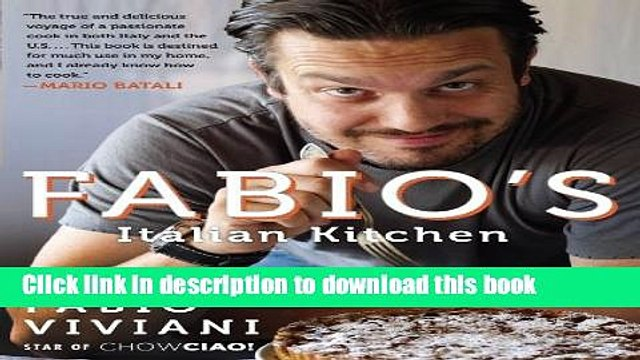[Popular] Fabio s Italian Kitchen Paperback Free