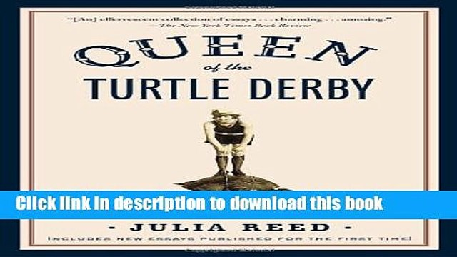 [Popular] Queen of the Turtle Derby and Other Southern Phenomena Hardcover Free