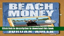 [Popular] Beach Money: Creating Your Dream Life Through Network Marketing Hardcover Collection