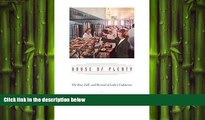 FREE PDF  House of Plenty: The Rise, Fall, and Revival of Luby s Cafeterias  DOWNLOAD ONLINE