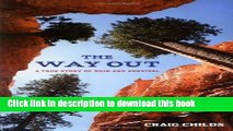 [Popular Books] The Way Out: A True Story of Survival Full Online