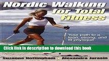 [PDF] Nordic Walking for Total Fitness Full Online