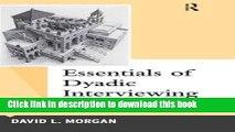 [Popular] Essentials of Dyadic Interviewing Paperback Free