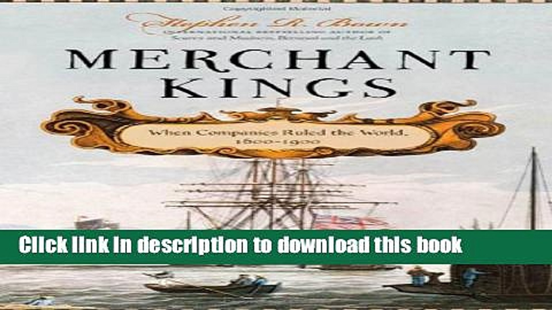 [Download] Merchant Kings: When Companies Ruled the World, 1600--1900 Paperback Collection