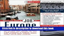 [Popular Books] How to Get a Job in Europe: Names, addresses, phone numbers, fax numbers, and