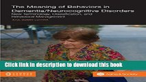 [Read PDF] The Meaning of Behaviors in Dementia/Neurocognitive Disorders: New Terminology,