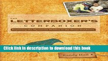 [Popular Books] The Letterboxer s Companion, 2nd: Exploring the Mysteries Hidden in the Great