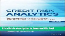 [Download] Credit Risk Analytics: Measurement Techniques, Applications, and Examples in SAS