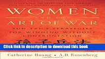 [PDF] Women and the Art of War: Sun Tzu s Strategies for Winning Without Confrontation Download